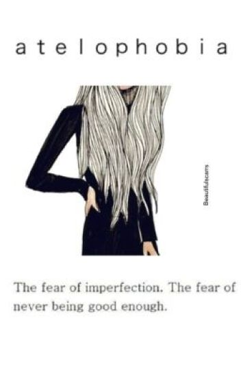 the fear of imperfection