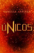 Únicos © by Vanessa_11Arriaga
