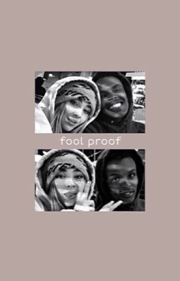 fool proof ↬ rucas [on hold]