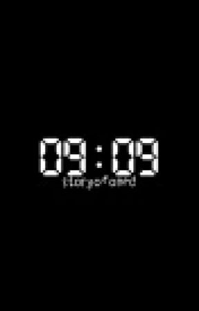 09:09 by storyofoned