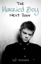The Married Boy Next Door (A Thomas Sangster Fanfic) by thisisdita
