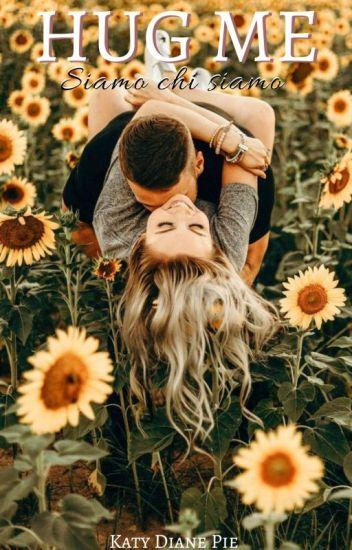 HuG Me (iN REViSiONE)
