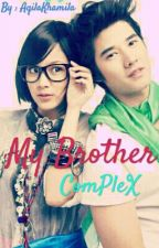 My Brother Complex by AqilaKhamila