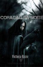 Coração da Noite  by vick_rizzooficial