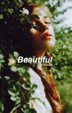 Beautiful  by haotic-