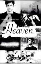 Heaven -Malec by CliffordsGirlG