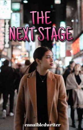 The Next Stage  by iaaaaanneee