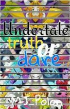 Undertale AUs Truth Or Dare by MJ_PolonXD