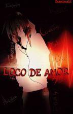 Loco De Amor(Jeff y Tu) by Skanimals