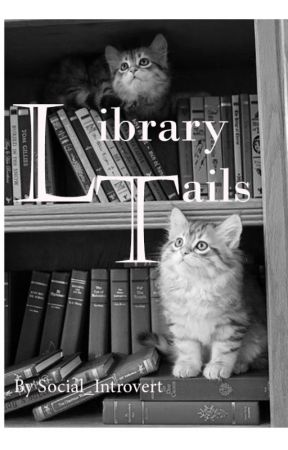 Library Tails by Social_Introvert