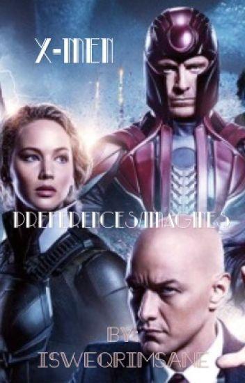 X-men preference/imagines
