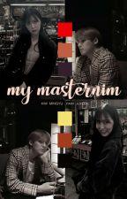 My Masternim ✔ by Sooyasauce_