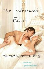 The werewolf Earl,The Hastings,Book 2 by LisaAnneStebbings