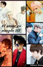 El Amor es simple III by sakurai_ritsu