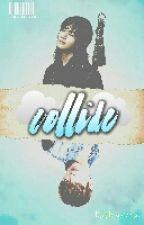 Collide by RieKasuga