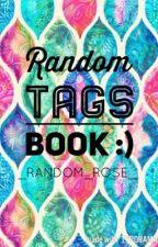 Random Tags Book by _Random_Rose_