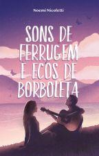 Sons de Ferrugem & Ecos de Borboleta (AMOSTRA - COMPLETA NA AMAZON) by mimapumpkin
