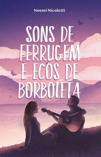 Sons de Ferrugem & Ecos de Borboleta (AMOSTRA - COMPLETA NA AMAZON)