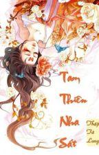 Tam thiên nha sát - Thập Tứ Lang (Full) by haruhi128