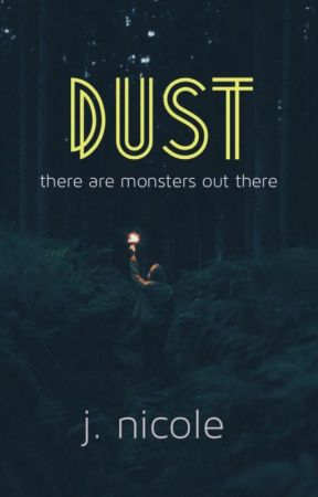 Dust by _jnicole_