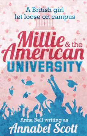 Millie and the American University by AnnaBell_Writes