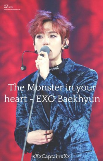 The Monster in you heart-EXO Baekhyun