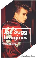 Joe Sugg Imagines by SelenaGomezluver
