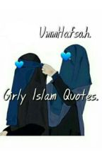 Girly (Islam) Quotes. by UmmHafsah