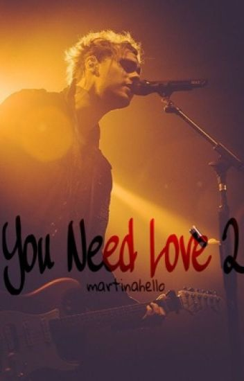 You Need Love 2 || Michael Clifford