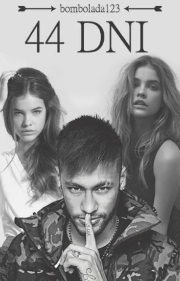 44 dni // Neymar Jr.