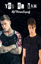 You Or Him ( Stephen James and Max Hamilton Fanficition) by FloresLupef