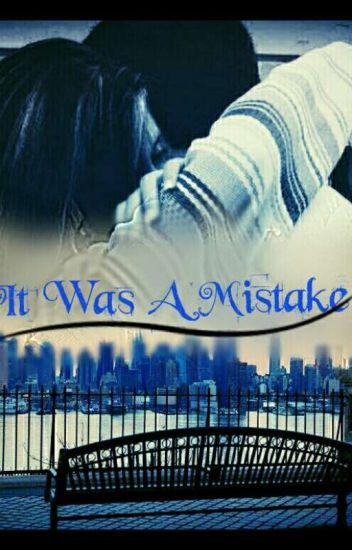 It was a mistake ZAKOŃCZONE