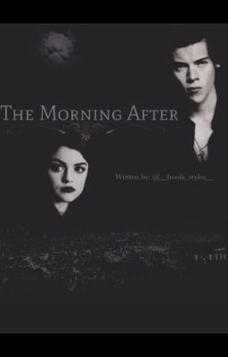 The Morning After: A Harry Styles Fanfiction - Chapter 3 ...