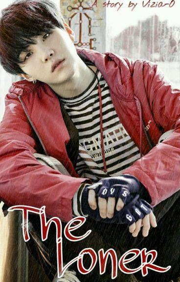 [C] The Loner - Min Yoongi [17-]