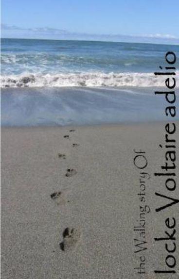 the walking story of locke voltaire adelio
