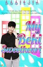 My Beki Sweetheart (Ongoing) by SheenaleiRayos