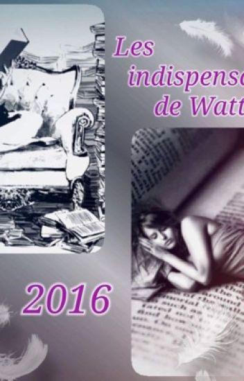 Les indispensables de wattpad 2016