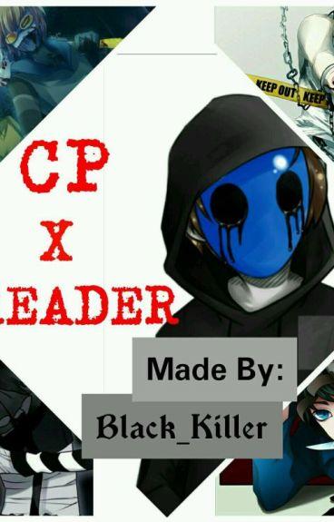 CREEPYPASTA ONESHOT! X READER