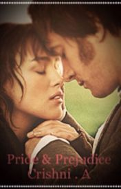 Pride and Prejudice : Jane Austen  by BeautifulKDisaster