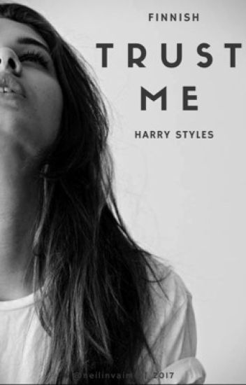 trust me » harry styles