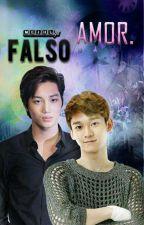 Falso Amor (KaiChen) {Editando} [Finalizada]  by MeiHL98