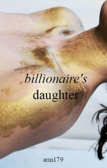 Billionaire's Daughter #1 (The Avengers)