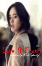 Love & Trust by GirlInfinityy