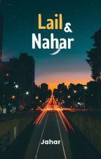 Lail & Nahar 🌓 by JaharID