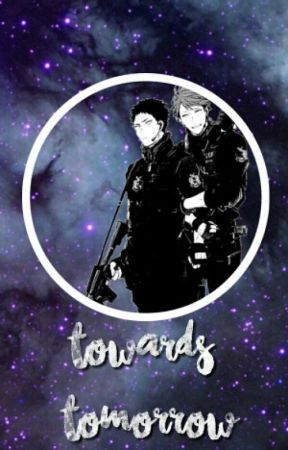 ✔ Towards Tomorrow (Wattys 2016) by kousukee