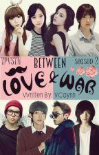 TPVSTH 2: Between Love And War by VonaCynn