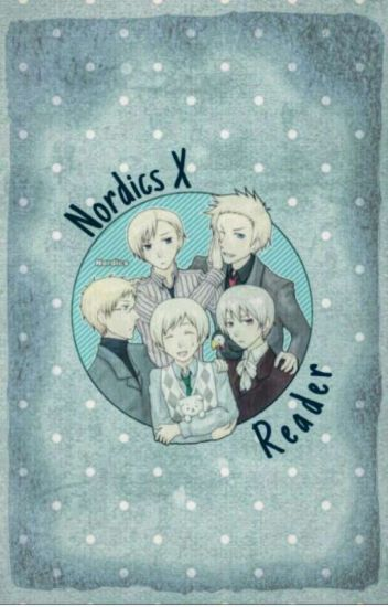 Hetalia: Nordic 5 Oneshots and Imagines