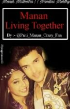 Mananff- Living Together by TheSwagBebe