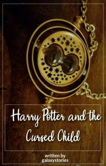 ~Drarry~ Harry Potter and The Cursed Child