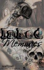 INKED MEMORIES  by ChouStiik